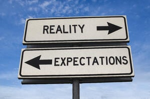 Reality vs. Expectations